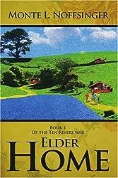 ELDER HOME: Book 1 Of the Ten Rivers war