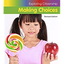 Making Choices (Exploring Citizenship)
