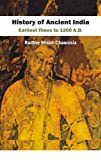 History of Ancient India Earliest Times to 1200 A.D.