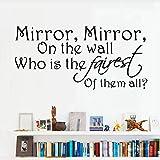Spiegel, wer der Schönste von ihnen ist Alle Wandaufkleber Interessante Wörter Brief Zitate Tapete Für Badezimmer Wohnzimmer Wohnkultur 120cmx56cm