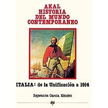 Italia desde la unificación hasta 1914 (Historia del mundo contemporáneo)