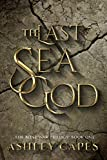 The Last Sea God: An Epic Fantasy (The Bone War Trilogy Book 1) (English Edition)