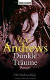 Dunkle Träume: Roman - Die Hudson-Saga - V.C. Andrews