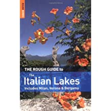 The Rough Guide to the Italian Lakes 1 (Rough Guide Travel Guides)