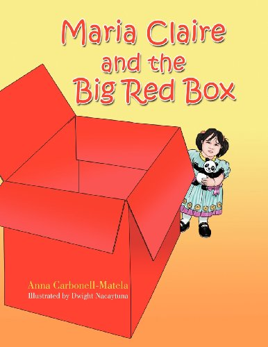 Maria Claire and the Big Red Box