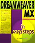 Dreamweaver Mx In Easy Steps by Nick...
