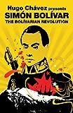 Hugo Chávez presents Simon Bolivar: The Bolivarian Revolution (Revolutions Series)