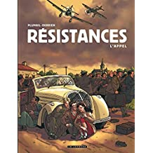 Résistances - tome 1 - Appel (L')