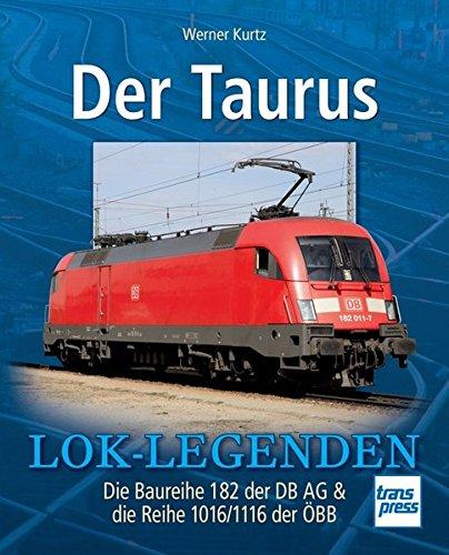 der-taurus-die-baureihe-182-der-db-ag-die-reihe-1016-1116-der-obb