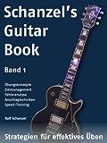 Schanzel's Guitar Book - Strategien für effektives Üben