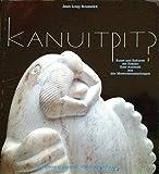 Front cover for the book Kanuitpit?: Kunst und Kulturen der Eskimo : eine Auswahl aus den Museumssammlungen by Jean-Loup Rousselot