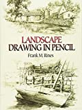 Landscape Drawing in Pencil (Dover Art Instruction)