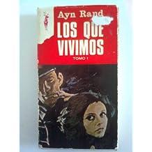 LOS QUE VIVIMOS. Tomo I. Colección Reno