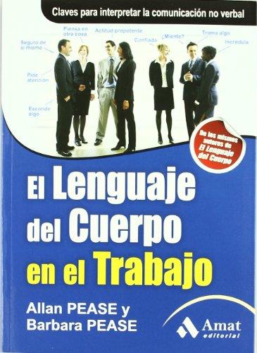 Portada del libro El lenguaje del cuerpo en el trabajo: claves para la comunicación no verbal
