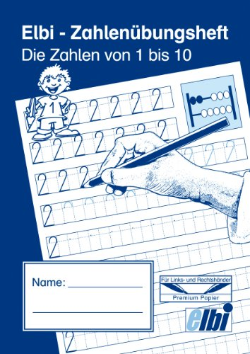 Elbi Zahlenübungsheft 1 bis 10 - Zahlen schreiben lernen