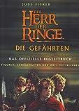 Herr der Ringe. Die Gefährten. Das offizielle Begleitbuch - Jude Fisher