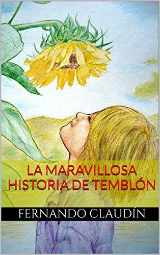 La maravillosa historia de Temblón (Aventuras y desventuras de un hikikomori nº 3) por Fernando Claudín