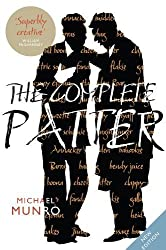 The Complete Patter by Michael Munro (2013-11-01)