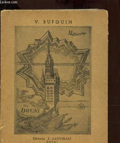 HISTOIRE DE LA VILLE DE DOUAI