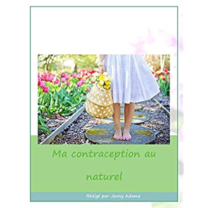 Ma contraception au naturel: nature