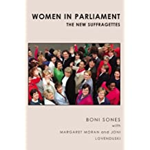 Women in Parliament: The New Suffragettes