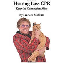 Hearing Loss CPR: Keep the Connection Alive