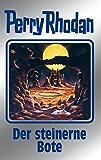 """Perry Rhodan 129: Der steinerne Bote (Silberband): 11. Band des Zyklus """"Die Kosmische Hanse"""" (Perry Rhodan-Silberband)"""