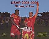 USAP saison 2005-2006 : Si près, si loin