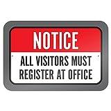 bienternary Notice all Visitors must registro in ufficio 9x 6aluminum Sign metal Signs cartelli stradali vintage segni di latta placche decorative Plaque