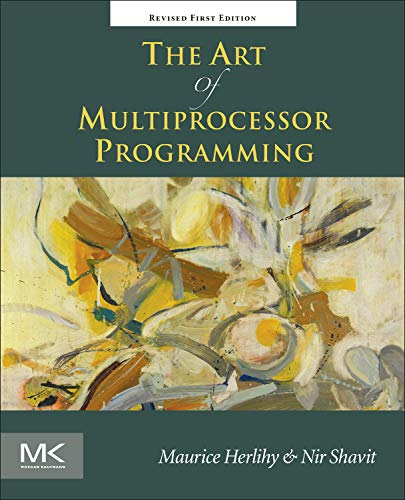 The Art of Multiprocessor Programming, Revised Reprint por Maurice Herlihy