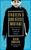 Einstein's Greatest Mistake: The Life of a Flawed Genius (Paperback)