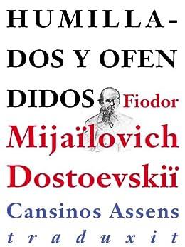 Humillados y ofendidos de [Dostoyevski, Fiodor]