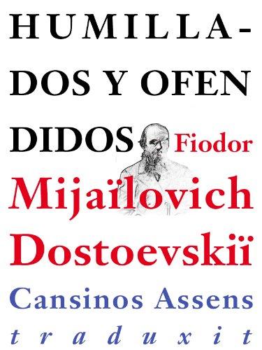 Humillados y ofendidos por Fiodor Dostoyevski