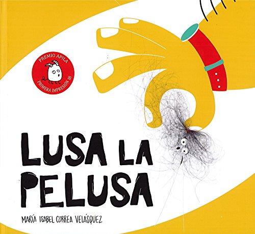 Lusa La Pelusa (Premio Apila Primera Impresión, Band 6)