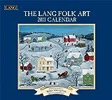 2011 Lang Folk Art Calendar by Perfect Timing - Lang (2010-09-15)