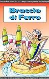 BRACCIO DI FERRO - 6 - ottimizzato per lettori digitali a colori (Braccio di Ferro eBook)