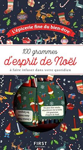 100 grammes d'esprit de Noël - à faire infuser dans votre quotidien