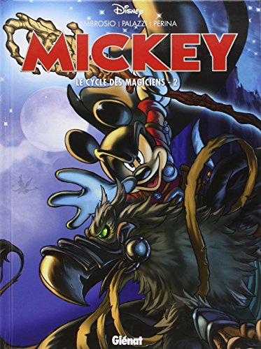Mickey : Le cycle des magiciens : Tome 2