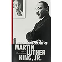 Martin Luther King Jr The Autobiography of