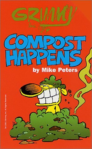 Grimmy: Compost Happens by Mike Peters (August 13,2001)
