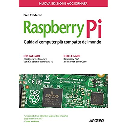 Raspberry Pi: Nuova Edizione Aggiornata