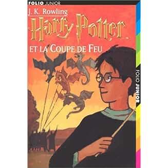 Harry Potter (4) : Harry Potter et la coupe de feu