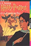 harry potter tome 4 harry potter et la coupe de feu