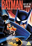 Batman - The Animated Series: Volume 3 - Out Of The Shadows [DVD] [2004]