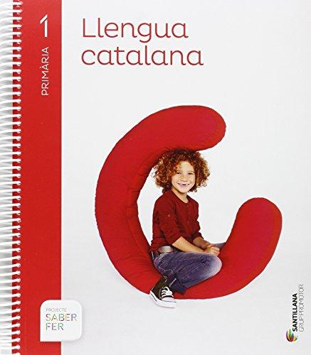LLENGUA CATALANA 1 PRIMARIA SABER FER - 9788490479742