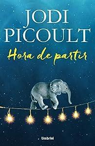 Hora de partir par Jodi Picoult