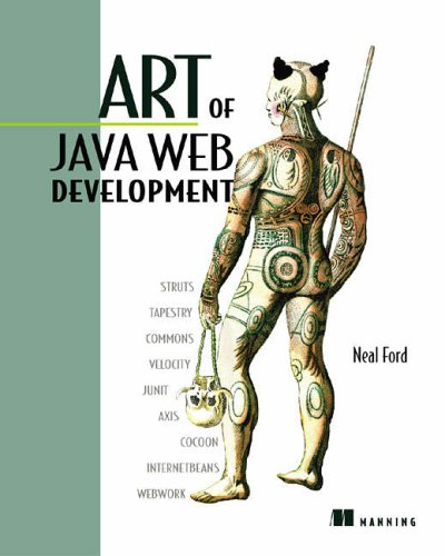 Art of Java Web Development: Frameworks and Practices