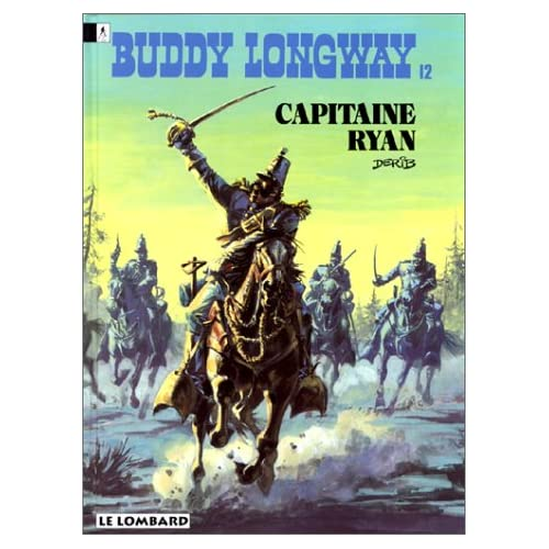 Buddy Longway, tome 12 : Capitaine Ryan