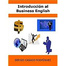 Introducción al Business English (Perfecciona tu inglés nº 2) (Spanish Edition)