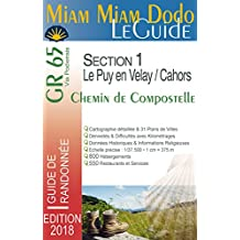 Miam Miam Dodo GR65 2018 Section 1 (Le Puy-en-Velay / Cahors)